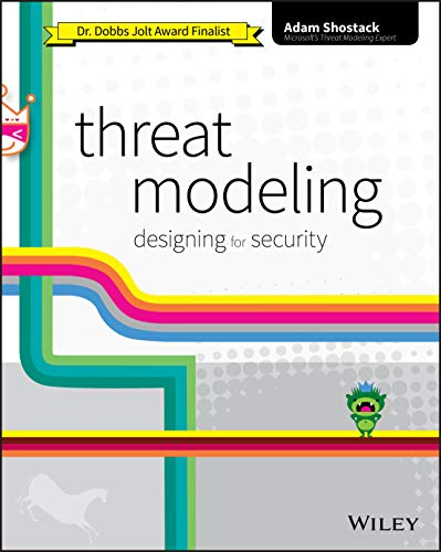 Compare Textbook Prices for Threat Modeling: Designing for Security 1 Edition ISBN 0001118809998 by Shostack, Adam