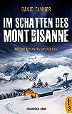 Im Schatten des Mont Bisanne: Antoine Kirchners zweiter Fall (Frankreich-Krimi 2)
