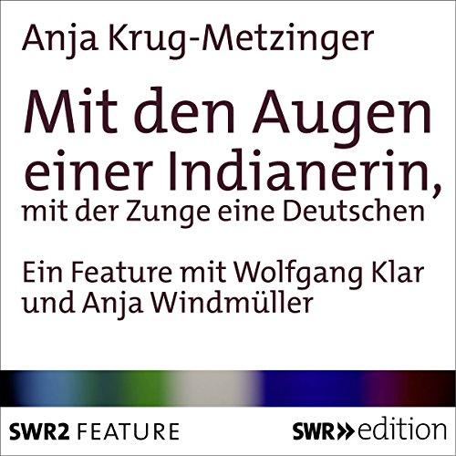 Mit den Augen einer Indianerin, mit der Zunge einer Deutschen Titelbild