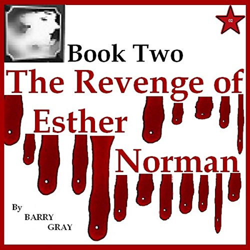 Couverture de The Revenge of Esther Norman Book Two