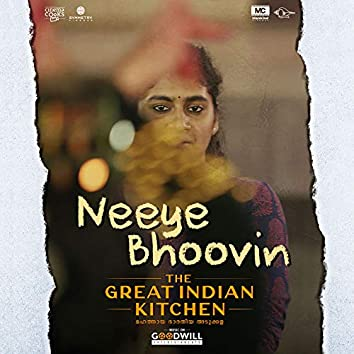 """Neeye Bhoovin (From """"The Great Indian Kitchen"""")"""