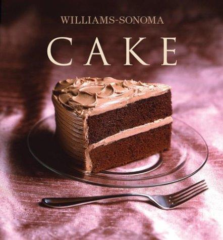 Williams-Sonoma Collection: Cake