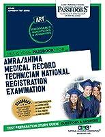 AMRA/AHIMA Medical Record Technician National Registration Examination (ART)