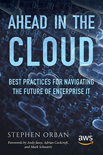 Ahead in the Cloud: Best Practices for Navigating the Future of Enterprise IT