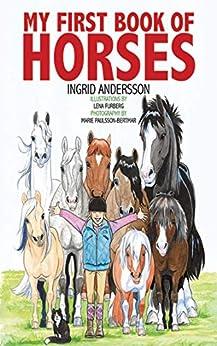 My First Book of Horses by [Ingrid Andersson, Lena Furberg, Marie Paulsson-Bertmar]