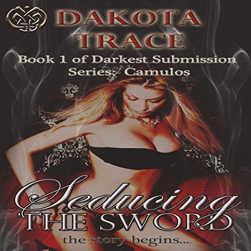 Seducing the Sword                   By:                                                                                                                                 Dakota Trace                               Narrated by:                                                                                                                                 Sabrina Manx                      Length: 1 hr and 15 mins     4 ratings     Overall 3.5