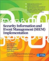 Security Information and Event Management Siem Implementation (Network Pro Library)
