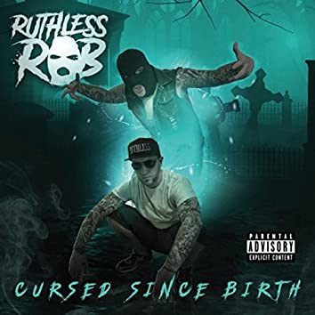 Cursed Since Birth
