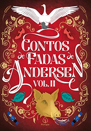 Contos de Fadas de Andersen Vol. II (Clássicos da literatura mundial)