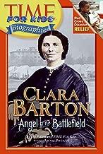 Best clara barton the angel of the battlefield Reviews