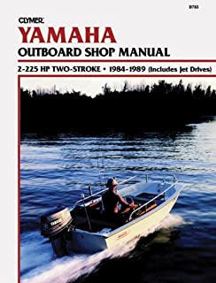 Yamaha 2-225 H. P.Two Stroke Outboards, 1984-1989: Clymer Workshop Manual (Clymer motorcycle repair series) by Ron Wright (28-Feb-1993) Paperback