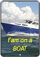 私はボートでおもしろい引用アルミニウムメタルサイン