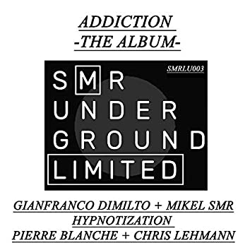 Addiction - The Album -