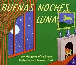 Buenas Noches Luna (Goodnight Moon) (Turtleback School & Library Binding Edition) (Spanish Edition)