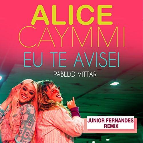 Alice Caymmi, Pabllo Vittar & Junior Fernandes