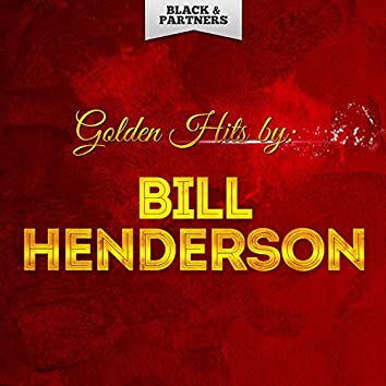 Golden Hits By Bill Henderson
