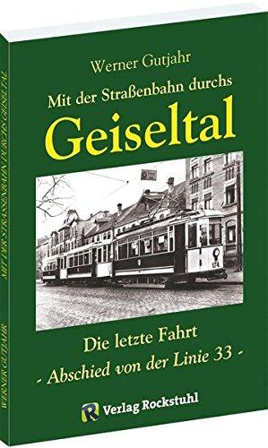 Mit der Straßenbahn durchs Geiseltal: Die letzte Fahrt - Abschied von der Linie 33