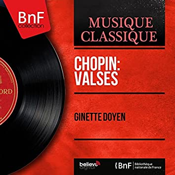 Chopin: Valses (Mono Version)