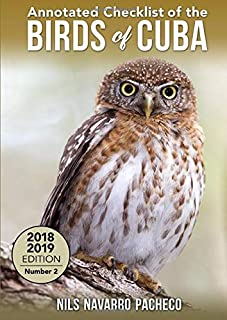 Annotated Checklist of the Birds of Cuba: 2018-2019 edition