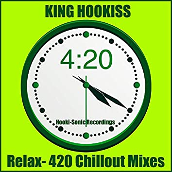 Relax 420 Chillout Mixes