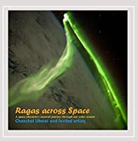 Ragas Across Space (a Space Physicist's Musical Jo