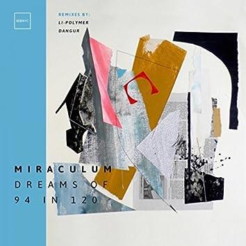 Dreams of 94 in 120