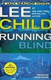 Running Blind - A Jack Reacher Novel by Lee Child (2013-02-05) - Berkley - 05/02/2013