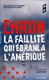Enron, la faillite qui ébranla l'Amérique