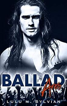 Ballad Ares by [Lulu M Sylvian]