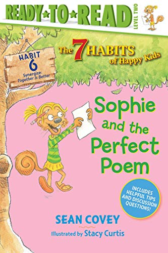 Sophie and the Perfect Poem: Habit 6 (The 7 Habits of Happy Kids) (English Edition)