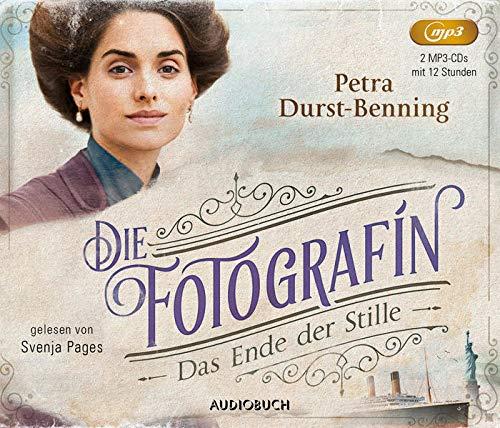Die Fotografin - Das Ende der Stille (Fotografinnen-Saga 5, Lesung auf 2 MP3-CDs)