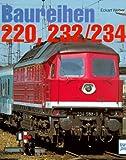 Baureihen 220, 232/234 - Eckart Weber