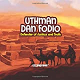 Uthman Dan Fodio (Nigeria Heritage Children's Series)