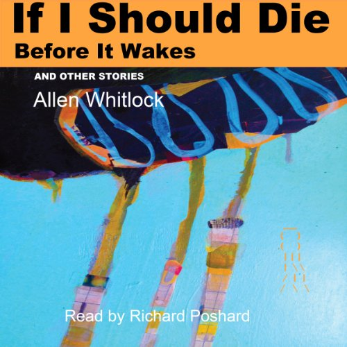 If I Should Die Before It Wakes, and Other Stories audiobook cover art
