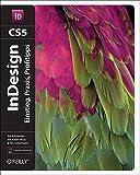 InDesign CS5: Einstieg, Praxis, Profitipps - Kai Rübsamen