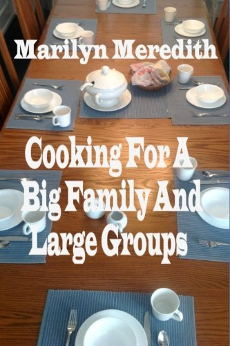 Cooking for a Big Family and Large Groups