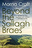 Beyond the Sallagh Braes: A Memoir of a Northern Irish Woman and Her Travels (English Edition)