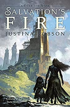 Salvation's Fire (After the War Book 2) by [Justina Robson]