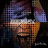 Soundtrack, Vol. I: Secuencia