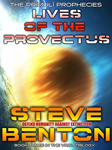 Lives of the Provectus (The Prīmulī Prophecies Book 3) (English Edition)