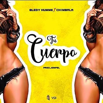 Tu Cuerpo (feat. Chimbala)
