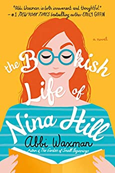 The Bookish Life of Nina Hill by [Abbi Waxman]