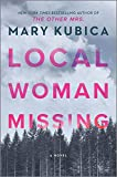 Local Woman Missing: A Novel