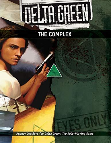 Delta Green: The Complex (APU8135)