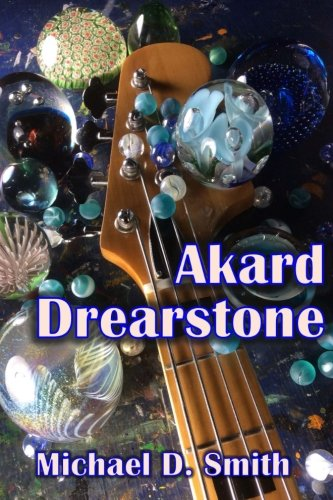 Book: Akard Drearstone by Michael D. Smith
