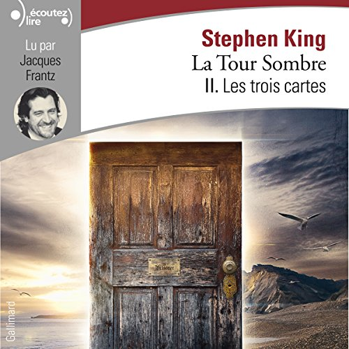 Les trois cartes     La Tour Sombre 2              By:                                                                                                                                 Stephen King                               Narrated by:                                                                                                                                 Jacques Frantz                      Length: 16 hrs and 4 mins     2 ratings     Overall 5.0
