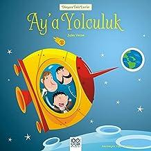 Ay'a Yolculuk: Dünyaca Ünlü Eserler