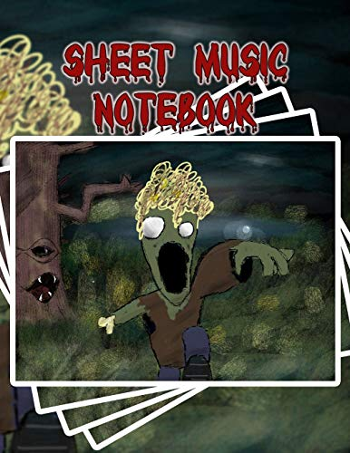 Sheet Music Notebook: Zombody Is Coming to Get You! - Blank Sheet Music, Large Notebook