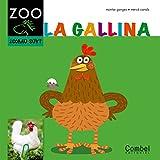 La gallina (Caballo ZOO. ¿Cómo soy?)