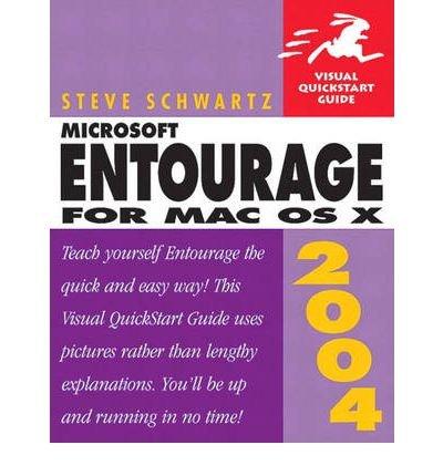 [(Microsoft Entourage 2004 for MAC OS X )] [Author: Steve Schwartz] [Nov-2004]